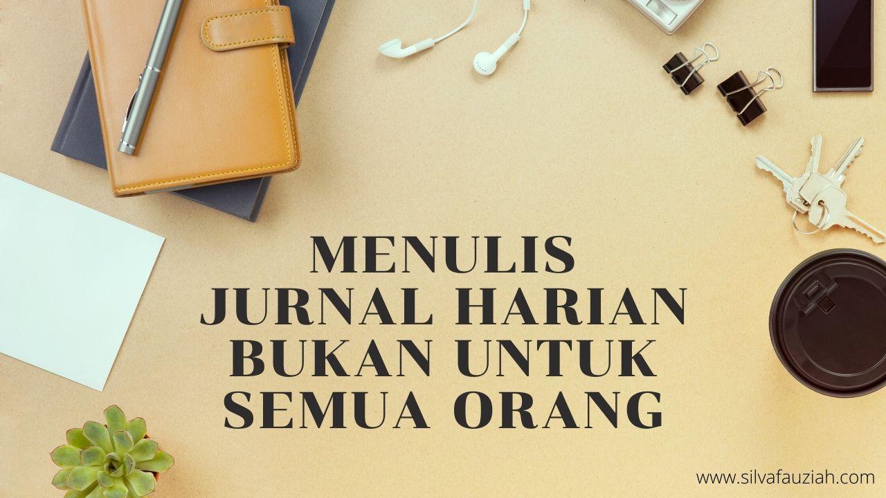 jurnal harian silvafauziah blog